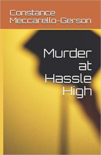 Murder at Hassie High by Constance Mecarello Gerson