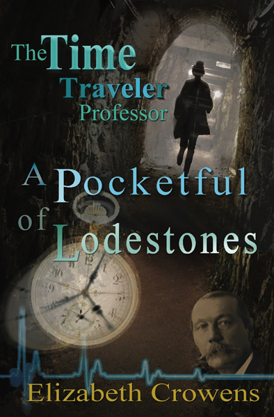 Time Travel Detective A Pocketful of Lodestones by Elizabeth Crowens