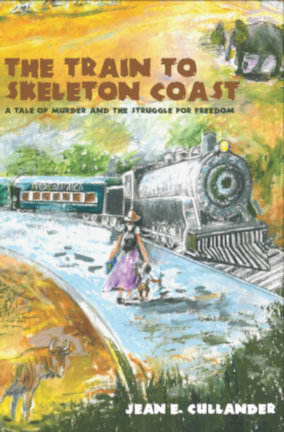 The Train to Skeleton Coast by Jean Cullander