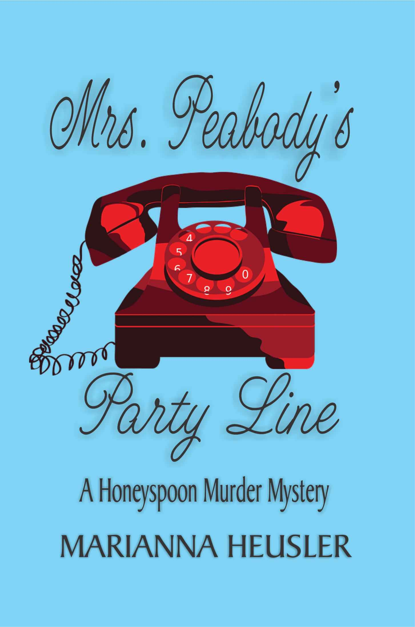 Mrs. Peabody's Party Line by Marianna Heusler